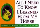 All I Need to Know I Learned from My Horse